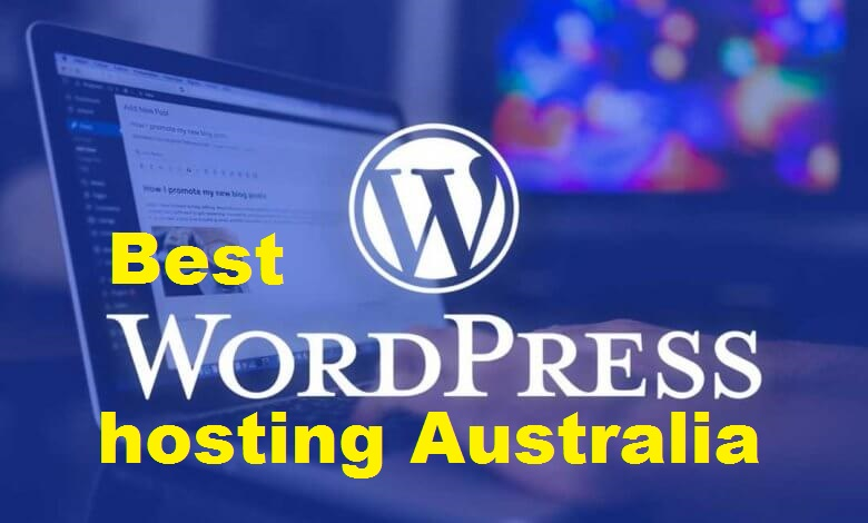 Best WordPress hosting Australia